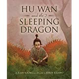 Hu-Wan and the Sleeping Dragon