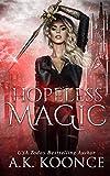 hopeless magic the hopeless series volume 1