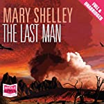 The Last Man | Mary Wollstonecraft Shelley
