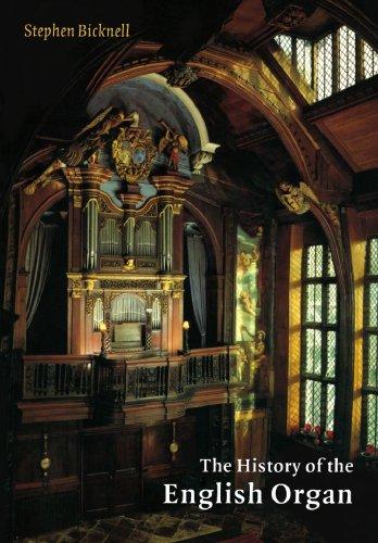 Organ Instrument History - The History of the English Organ