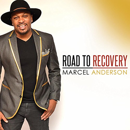 Marcel Anderson - Road to Recovery [Bonus Version] (2018)