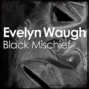 Black Mischief Audiobook