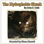 The Hydrophobic Skunk | Irvin S. Cobb