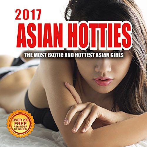 2017 Asian Hotties Calendar- 12 x 12 Wall Calendar - 210 Free Reminder Stickers