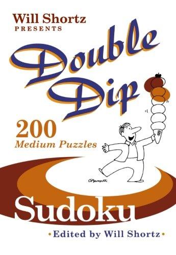 Medium Dip - Will Shortz Presents Double Dip Sudoku