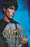 The Road to Vengeance, Judson Roberts, 0060813040