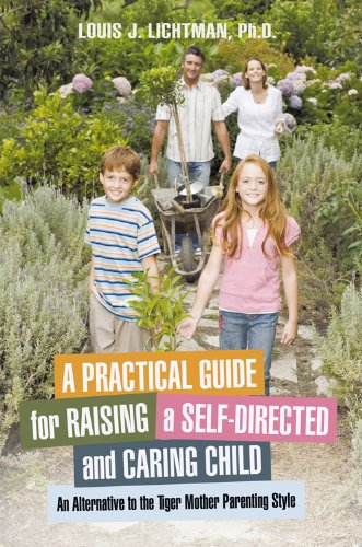 Amazon a practical guide for raising a self directed and caring a practical guide for raising a self directed and caring child an alternative to fandeluxe Images