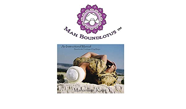 Amazon.com: Mah BoundLotus ® Yoga: An Instructional Manual ...