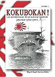 img - for Kokubokan! Los portaaviones de la marina imperial japonesa 1922-1945: Volumen 1: los kokubokan de preguerra (Volume 1) (Spanish Edition) book / textbook / text book
