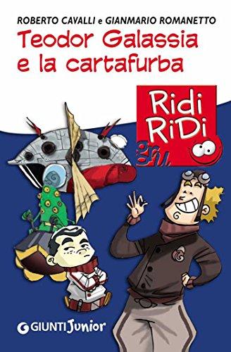 teodor-galassia-e-la-cartafurba-gru-ridi-ridi-italian-edition