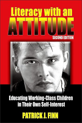 Book cover from Literacy with an Attitude, Second Edition: Educating Working-Class Children in Their Own Self-Interestby Patrick J. Finn