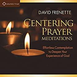 Centering Prayer Meditations