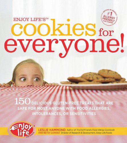Enjoy Life's Cookies for Everyone!: 150 Delicious Gluten-Free Treats that are Safe for Most Anyone with Food Allergies, Intolerances, and Sensitivities by Brand: Fair Winds Press