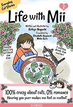 Life with Mii: Everyday cat stories (English Edition) de [Noguchi, Kotoyo]