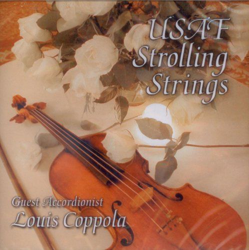 USAF Strolling Strings With Guest Accordionist Louis Coppola