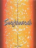 Surfboards, Guy Motil, 0762746211