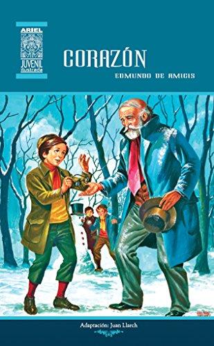 Corazón: Diario de un niño (Ariel Juvenil Ilustrada nº 3) (Spanish Edition