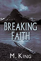 Breaking Faith (Breaking Faith and Passing Shadows Book 1)