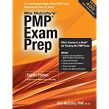 PMP Exam Prep, Eighth Edition: Rita's Course in a Book for Passing the PMP Exam 8th (eighth) by Rita Mulcahy (2013) Paperback
