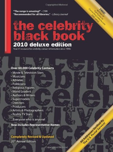 The Celebrity Black Book 2010: Over 60,000+ Accurate Celebrity Addresses for Autographs, Charity Donations, Signed Memor