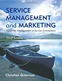 Service Management and Marketing, Christian Gronroos, 0470028629