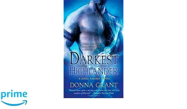 Darkest Highlander (Dark Sword): Amazon.es: Donna Grant: Libros en idiomas extranjeros