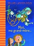 """Afficher """"Moi, ma grand-mère"""""""