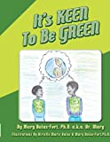 img - for It's Keen To Be Green book / textbook / text book