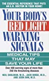 img - for Your Body's Red Light Warning Signals by Neil Shulman (1999-04-13) book / textbook / text book