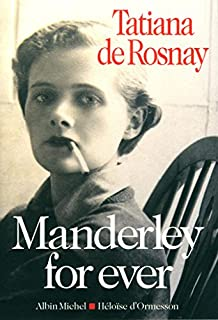 Manderley for ever, Rosnay, Tatiana de