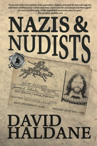 Nazis and Nudists by David Haldane (2015-09-24)