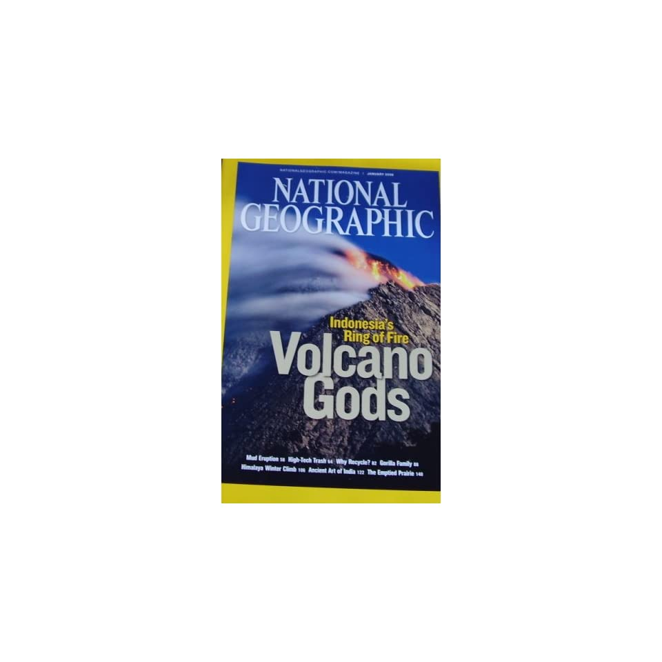 National Geographic January 2008 Indonesias Ring of Fire Volcano Gods