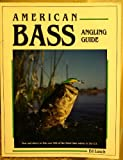 American Bass Angling Guide, Ed Lusch, 0936608943