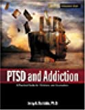 PTSD and Addiction, Jerry A. Boriskin, 1592851525
