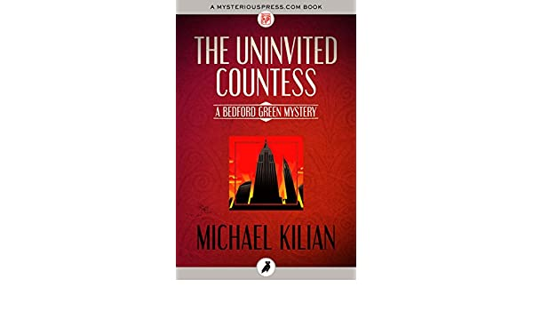 Uninvited countess the bedford green mysteries ebook michael uninvited countess the bedford green mysteries ebook michael kilian amazon kindle store fandeluxe Epub