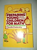Preparing Young Children for Math, Claudia Zaslavsky, 0805207961
