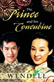 The Prince and His Concubine, Wendell, 1426941595