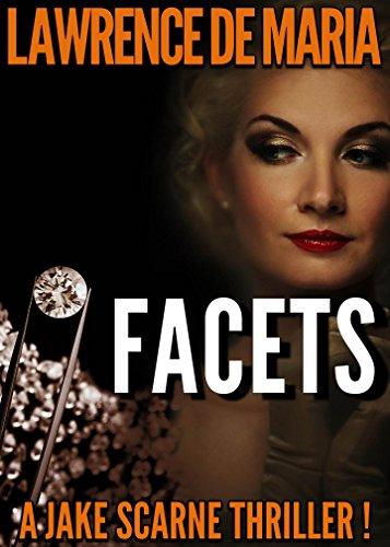 facets-jake-scarne-thrillers-book-6