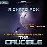 The Crucible: The Ember War, Book 8 | Richard Fox