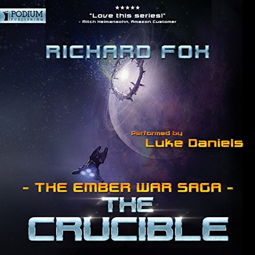 The Crucible: The Ember War, Book 8
