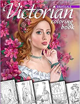 Victorian Coloring Book Grayscale Coloring Book For Adults