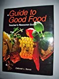 Good Food, Velda L. Largen and Deborah L. Bence, 1590701100