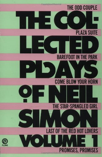 The Collected Plays of Neil Simon, Volume 1: The Odd Couple; Plaza Suite; Barefoot in the Park; Come Blow Your Horn; The Star-Spangled Girl; Last of the Red Hot Lovers; - Garden State Plaza