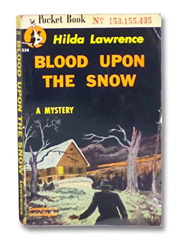 Blood Upon The Snow A Mystery