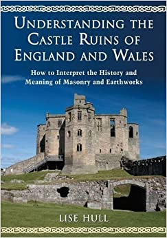 __TXT__ Understanding The Castle Ruins Of England And Wales: How To Interpret The History And Meaning Of Masonry And Earthworks. Examples under Building BANHCAFE Compra