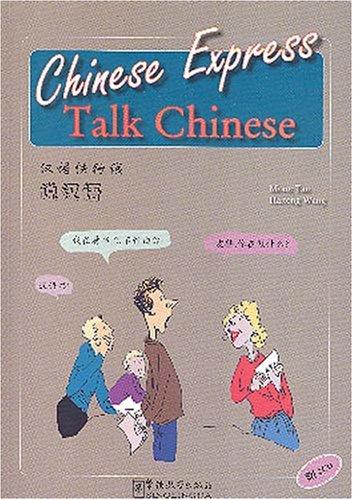 Chinese Express: Talk Chinese (With 2 Audio CDs), by Moon Tan, Haitong Wang