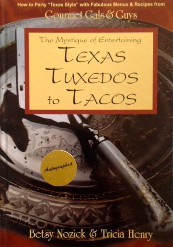 Texas Tuxedos to Tacos by Betsy Nozick (1997-02-03) ()