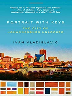 Spud john van de ruit 9781595141873 amazon books portrait with keys the city of johannesburg unlocked fandeluxe Choice Image
