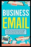 Business Email: Write to Win. Business English
