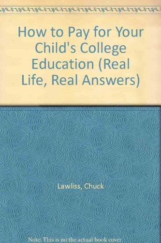 How to Pay for Your Child's College Education (Real Life, Real Answers)